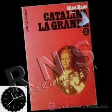 Libros de segunda mano: LIBRO - CATALINA LA GRANDE - GINA KAUS - BIOGRAFÍA - SIGLO XVIII HISTORIA RUSIA EMPERATRIZ RUSA. Lote 28415243