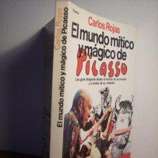 Libros de segunda mano: EL MUNDO MÍTICO Y MÁGICO DE PICASSO (CARLOS ROJAS) PREMIO ESPEJO DE ESPAÑA 1984. Lote 28534243