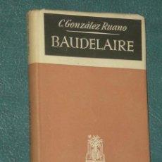 Libros de segunda mano: BAUDELAIRE. . Lote 28469664
