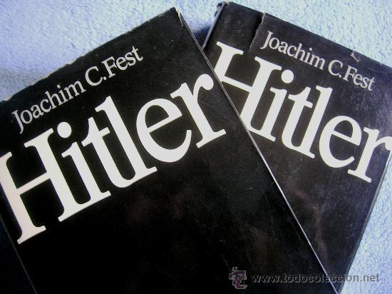 HITLER. JOACHIM C. FEST. LA BIOGRAFIA DEFINITIVA. DOS TOMOS, CON FOTOS DE LA EPOCA, . (Libros de Segunda Mano - Biografías)