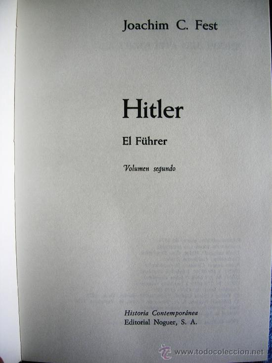 Libros de segunda mano: HITLER. JOACHIM C. FEST. LA BIOGRAFIA DEFINITIVA. DOS TOMOS, CON FOTOS DE LA EPOCA, . - Foto 19 - 28627665