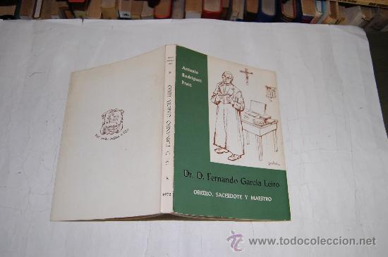 DR. D. FERNANDO GARCÍA LEIRO. OBRERO, SACERDOTE Y MAESTRO. ANTONIO RODRÍGUEZ FRAIZ .RM54590 (Libros de Segunda Mano - Biografías)