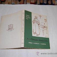 Libros de segunda mano: DR. D. FERNANDO GARCÍA LEIRO. OBRERO, SACERDOTE Y MAESTRO. ANTONIO RODRÍGUEZ FRAIZ .RM54590. Lote 28941443