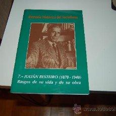 Libros de segunda mano: MEMORIA HISTÓRICA DEL SOCIALISMO: JULIÁN BESTEIRO ( 1870-1940 ). RASGOS DE SU VIDA Y DE SU OBRA. Lote 28909886