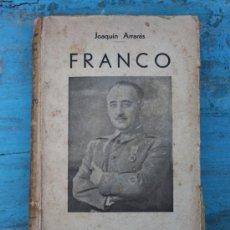 Libros de segunda mano: ANTIGUO LIBRO FRANCO - JOAQUIN ARRARAS - SAN SEBASTIAN 1937 - INTERIOR EN - TAPAS Y . Lote 29053862