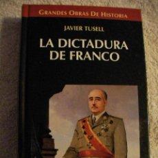Libros de segunda mano: LA DICTADURA DE FRANCO DE JAVIER TUSELL (CG3). Lote 29185950