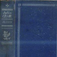 Libros de segunda mano: MIRKO JELUSICH : JULIO CÉSAR (1941). Lote 29268789