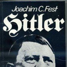 Libros de segunda mano: FEST : HITLER EL FÜRER (1974). Lote 29268819
