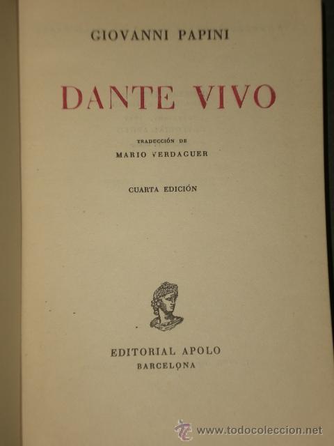 Libros de segunda mano: DANTE VIVO, POR GIOVANNI PAPINI. - Foto 2 - 29170418