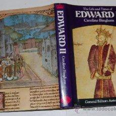 Libri di seconda mano: THE LIFE AND TIMES OF EDWARD II CAROLINE BINGHAM PX28272. Lote 29453047