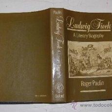 Libros de segunda mano: LUDWIG TIECK: A LITERARY BIOGRAPHY ROGER PAULIN . PX28205. Lote 29455251