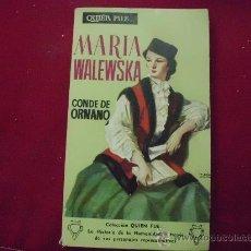 Libri di seconda mano: QUIEN FUE MARÍA WALEWNSKA CONDE ORNANO.AÑO 1958 L 399. Lote 29520198