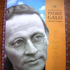 Libros de segunda mano: ALCORDANZA DEL PADRE GALO FERNAN-CORONAS. AVILES ASTURIAS, 1993.. Lote 221969543