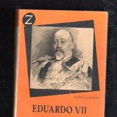 Libros de segunda mano: EDUARDO VII, ANDRÉ MAUROIS, EDITORIAL JUVENTUD, BARCELONA. Lote 29537407