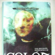 Libros de segunda mano: COLON EL ALMIRANTE SIN ROSTRO DE MARIANO FURREST - CG8. Lote 29546593