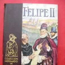 Libros de segunda mano - FELIPE II - COLECCIÓN HERNANDO - 29795551