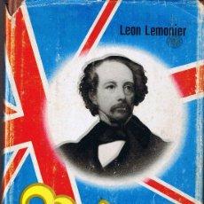 Libros de segunda mano: DICKENS - LEON LEMONIER - 1ª EDICIÓN - 1963 - EDITORIAL PLANETA. Lote 29860903