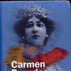 Libros de segunda mano: LA BELLA OTERO -- CARMEN POSADAS. Lote 29972043