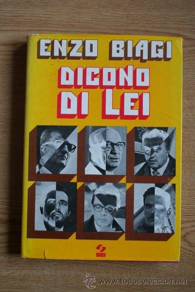 DICONO DI LEI. BIAGI (ENZO) (Libros de Segunda Mano - Biografías)