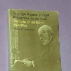 Libros de segunda mano: RECUERDOS DE MI VIDA. HISTORIA DE MI LABOR CIENTÍFICA.. Lote 30037964
