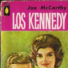 Libros de segunda mano: LOS KENNEDY - JOE MC.CARTHY - 1960. Lote 30355509