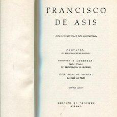 Libros de segunda mano: FRANCISCO DE ASIS,TRAS LAS HUELLAS DEL POVERELLO. Lote 30360895