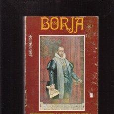 Libros de segunda mano: BORJA , ESPIRITU UNIVERSAL / AUTOR: JUAN PASTOR ,EDITA : MENSAJERO 1977. Lote 30598221