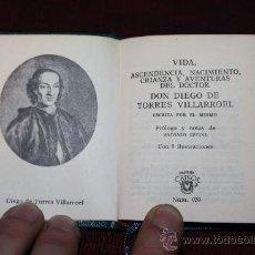 Libros de segunda mano: 1957- 'VIDA, ASCENDENCIA, NACIMIENTO, CRIANZA Y AVENTURAS DEL DOCTOR DON DIEGO DE TORRES VILLAROEL'. Lote 30625942