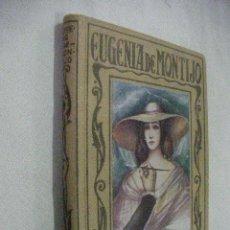Libros de segunda mano: EUGENIA DE MONTIJO - PAGINAS BRILLANTES. Lote 31124410