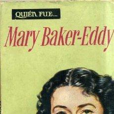 Libros de segunda mano: STEFAN ZWEIG : QUIÉN FUE MARY BAKER-EDDY (PLAZA, 1959). Lote 31127112
