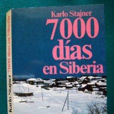 Libros de segunda mano: 7000 DIAS EN SIBERIA - CAMPO DE CONCENTRACION -KARLO STAJNER -PLANETA - 1984 - 1ª EDICION EN ESPAÑOL. Lote 31283156