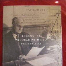 Libros de segunda mano: EL SOMNI DE NICOLAU PRIMITIU UNA REALITAT (VALENCIANO/CATALÁN). Lote 31767606