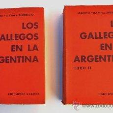 Libros de segunda mano: LOS GALLEGOS EN LA ARGENTINA. DOS TOMOS. 1º EDICION. EDITORIAL GALICIA EN ARGENTINA, 1966. Lote 32189617