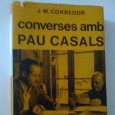 Libros de segunda mano: CONVERSES AMB PAU CASALS / J.M. CORREDOR. BCN : SELECTA, 1974.18X12CM. 446 P.. Lote 33058452