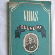 Libros de segunda mano: QUEVEDO. ESPINA, ANTONIO. 1945. Lote 32683750