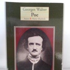 Libros de segunda mano: POE. GEORGES WALTER. ANAYA-MARIO MUCHNIK. 1995. Lote 32715047