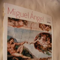 Libros de segunda mano: MIGUEL ANGEL - ENVIO GRATIS A ESPAÑA. Lote 32728990