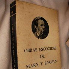 Libros de segunda mano: OBRAS ESCOGIDAS DE MARX Y ENGELS - VOL.II (CG2). Lote 32729033