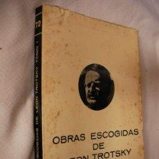 Libros de segunda mano: OBRAS ESCOGIDAS DE LEON TROTSKY - TOMO I (CG2). Lote 32729606