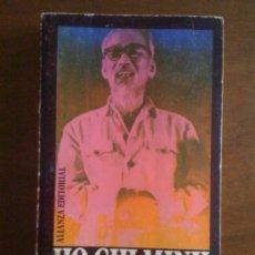 Libros de segunda mano: HO CHI MINH, DE JEAN LACOUTURE. ALIANZA EDITORIAL, 1970. Lote 32760256