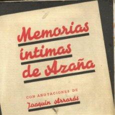 Libros de segunda mano: MEMORIAS ÍNTIMAS DE AZAÑA . ANOTACIONES JOAQUÍN ARRARÁS .EDICIONES ESPAÑOLAS,1939 .* GUERRA CIVIL. Lote 32764672