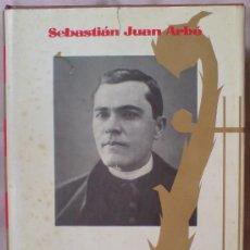Libros de segunda mano: BIOGRAFIA LA VIDA TRAGICA DE MOSEN JACINTO VERDAGUER. JUAN SEBASTIAN ARBO.. Lote 33059335