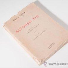 Libros de segunda mano: LIBRO, ALFONSO XIII, DE HENRY VALLOTTON, EDITORIAL TESORO, AÑO 1945 - SEGUNDA EDICIÓN. Lote 33130342