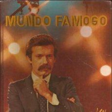 Libros de segunda mano: LIBRO TELEVISION-MUNDO FAMOSO-JOSE MARIA IÑIGO-1979-EDIT. JAIMES LIBROS. Lote 33238388