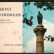 Libros de segunda mano: JACINT VERDAGUER - PRINCEP DELS POETES CATALANS - JOSEP M.GARRUT - EN CATALAN - ILUSTRADO. Lote 33288180