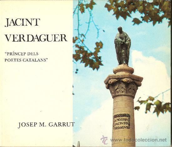 JACINT VERDAGUER, PRINCEP DELS POETES CATALANS - JOSEP M GARRUT (Libros de Segunda Mano - Biografías)