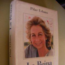Libros de segunda mano: LA REINA - PILAR URBANO (EM1). Lote 33416586