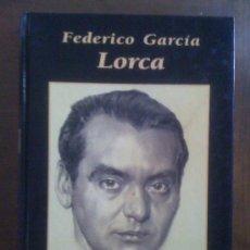 Libros de segunda mano: FEDERICO GARCÍA LORCA, DE DOLORES MONTES AMURIZA. RUEDA, 1998. Lote 33460304