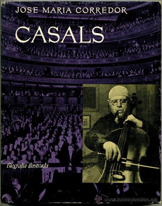CASALS – BIOGRAFÍA ILUSTRADA (Libros de Segunda Mano - Biografías)