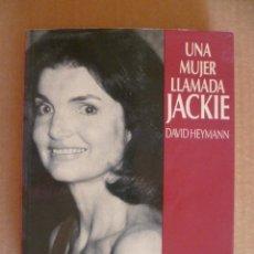 Libros de segunda mano: UNA MUJER LLAMADA JACKIE . Lote 33663469